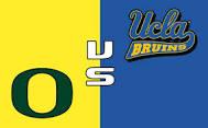 UCLA vs. Oregon